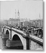 London Bridge Showing Carriages - Coaches And Pedestrian Traffic - C 1900 Metal Print