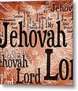 Lord Jehovah Metal Print