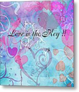 Love Is The Key Metal Print