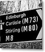 M8 Motorway Sign In Glasgow Scotland Uk Metal Print