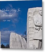 Martin Luther King Jr Memorial Metal Print