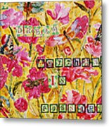 Mixed Media - Dream Anything Is Possible Metal Print