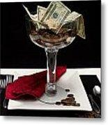 Money Is Served Metal Print
