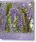 Mother's Day Card - Purple Wisteria Metal Print
