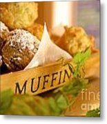 Muffins Fresh And Warm Metal Print