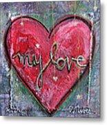 My Love Heart Metal Print