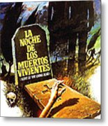 Night Of The Living Dead, Spanish Metal Print