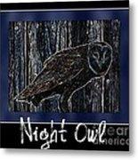 Night Owl Poster - Digital Art Metal Print
