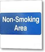 Non Smoking Area Metal Print