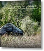 Not Forgotten Barn Psalm Metal Print by Cindy Wright