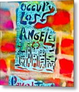Occupy Los Angeles Metal Print by Tony B Conscious