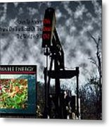 Oil Is The Blood Of The Dead Metal Print