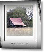 Old Barn - Edge Of The Field Metal Print