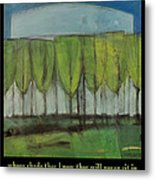 Old Men Plant Trees Proverb Metal Print