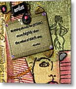 Painting Is Self-discovery Metal Print