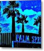 Palm Springs Gateway Two Metal Print