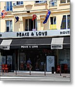 Peace And Love Hostel Metal Print