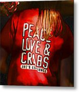 Peace Love And Crabs  Metal Print