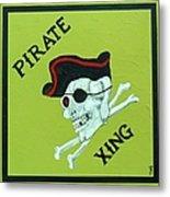 Pirate Crossing Beware Metal Print