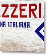 Pizzeria Advertising Sign Metal Print