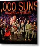 Poster For 1000 Suns - An American Afterlife Metal Print