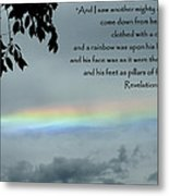 Revelation 10 Rainbow Metal Print by Cindy Wright