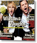 Rolling Stone Cover - Volume #979 - 7/28/2005 - Owen Wilson And Vince Vaughn Metal Print