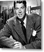 Ronald Reagan, From Shes Working Her Metal Print by Everett
