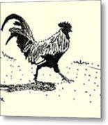 Rooster's Stride Metal Print
