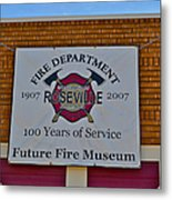 Roseville Fire Department Museum Metal Print