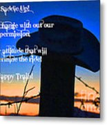 Saddle Up Metal Print