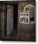 Saloon Open Metal Print