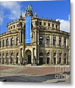 Semper Opera House - Semperoper Dresden Metal Print by Christine Till