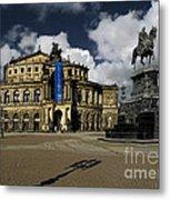 Semper Opera House Dresden - A Beautiful Sight Metal Print by Christine Till