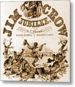 Sheet Music Cover Titled, Jim Crow Metal Print