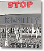 Shred Your Identity 2 Metal Print