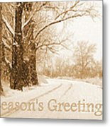 Soft Sepia Season's Greetings Card Metal Print by Carol Groenen