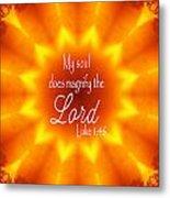Soul Magnifies The Lord Kaleidoscope Metal Print