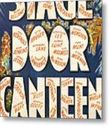Stage Door Canteen Metal Print by Georgia Fowler