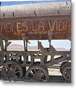Such Is Life Metal Print