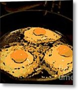 Sunny Side Up Metal Print