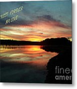 Sunset Forever My Love Metal Print