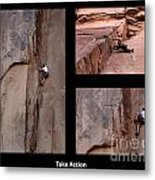 Take Action With Caption Metal Print