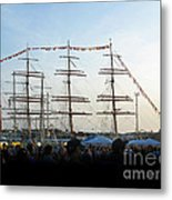 Tall Ships 2009. Klaipeda. Lithuania Metal Print