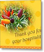 Thank You For Your Hospitality Greeting Card - Decorative Pepper Plant Metal Print