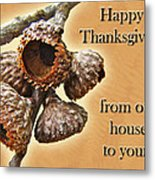 Thanksgiving Card - Where Acorns Come From Metal Print