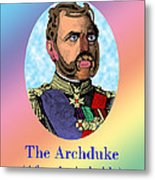 The Archduke After Arcimboldo Metal Print