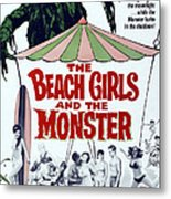 The Beach Girls And The Monster Metal Print