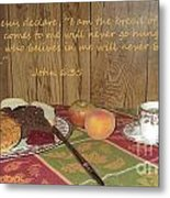 The Bread Of Life Metal Print