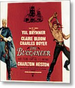 The Buccaneer, Charlton Heston, Yul Metal Print